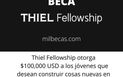 Beca Thiel Fellowship para jóvenes